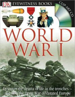World War I (DK Eyewitness Books Series)