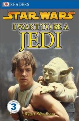 Star Wars I Want to Be a Jedi (DK Readers Series)