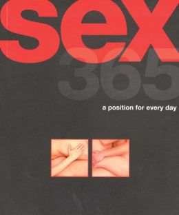 Sex 365: A Position for Every Day