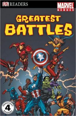 DK Readers L4: Marvel Heroes: Greatest Battles