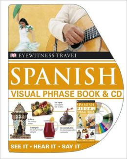 Visual Phrase Book and CD: Spanish