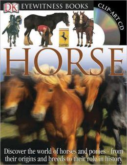 Horse (DK Eyewitness Books Series)
