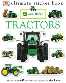 Ultimate Sticker Book: John Deere: Tractors