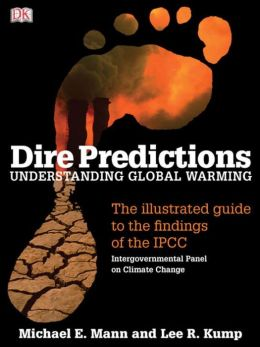 Dire Predictions: Understanding Global Warming