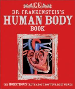 Dr. Frankenstein's Human Body Book
