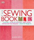 Book Cover Image. Title: The Sewing Book:  An Encyclopedic Resource of Step-by-Step Techniques, Author: Alison Smith