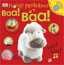 Baa Baa! (Noisy Peekaboo! Series)