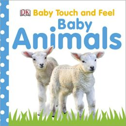 Baby Animals (DK Baby Touch and Feel Series)