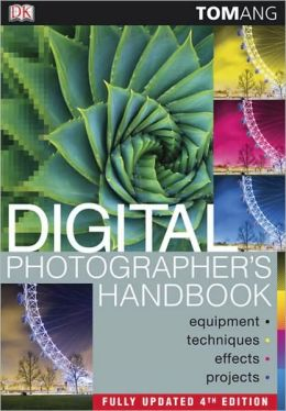 Digital Photographer's Handbook, 4th Edition