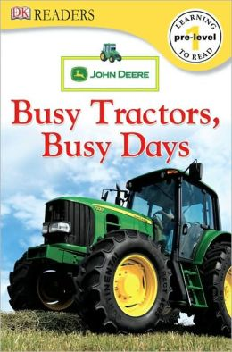 Busy Tractors, Busy Days (DK Readers Pre-Level 1 Series)