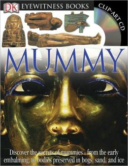 Mummy (DK Eyewitness Books Series)