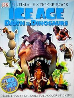 Ultimate Sticker Book: Ice Age: Dawn of the Dinosaurs