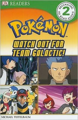 DK Reader Level 2 Pokemon: Watch Out for Team Galactic!