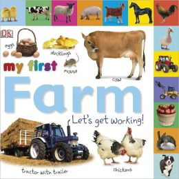Tabbed Board Books: My First Farm: Let's Get Working!