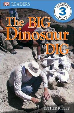 The Big Dinosaur Dig (DK Readers Level 3 Series)