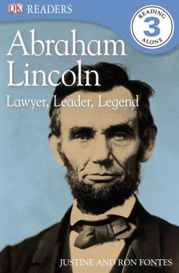 Abraham Lincoln: Lawyer, Leader, Legend (DK Readers Level 3 Series)