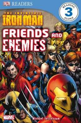 The Invincible Iron Man: Friends and Enemies (DK Readers Level 3 Series)