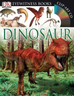 Dinosaur (DK Eyewitness Books Series)