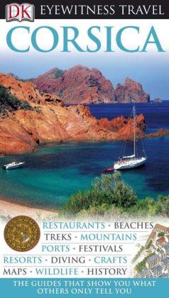 DK Eyewitness Travel Guide: Corsica