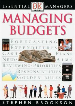 Managing Budgets (DK Essential Managers Series)