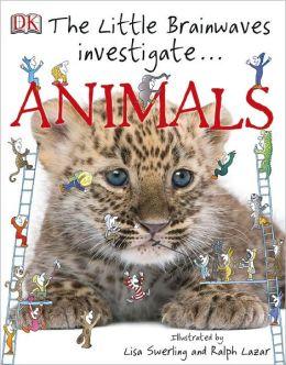 The Little Brainwaves Investigate: Animals