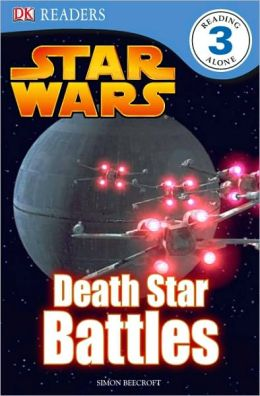 Star Wars: Death Star Battles (DK Readers Level 3 Series)
