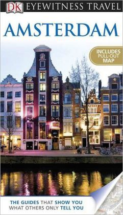 DK Eyewitness Travel Guide: Amsterdam