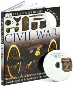 Civil War (Eyewitness Books Series)
