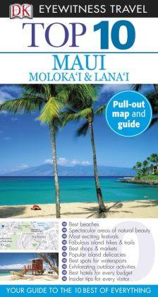 Top 10 Maui, Molokai & Lanai