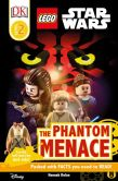 Book Cover Image. Title: LEGO Star Wars Episode I Phantom Menace, Author: Dorling Kindersley Publishing Staff