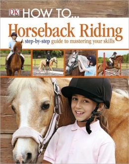 How to...: Horseback Riding