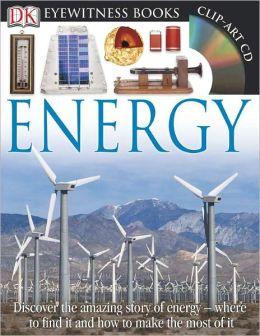 Energy (DK Eyewitness Books Series)
