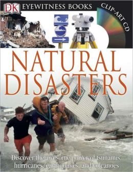 Natural Disasters (DK Eyewitness Books Series)