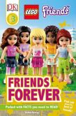 LEGO Friends: Friends Forever (DK Readers Series Level 3)