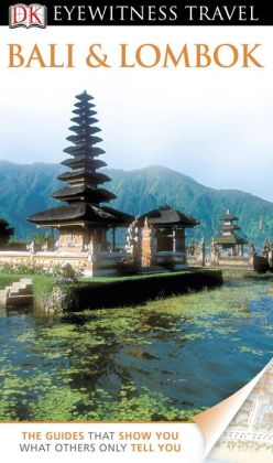 DK Eyewitness Travel Guide: Bali and Lombok