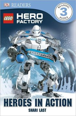 LEGO Hero Factory: Heroes in Action (DK Readers Level 3 Series)