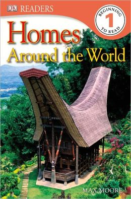 Homes Around the World (DK Readers Level 1 Series)