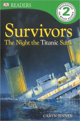 Survivors: The Night the Titanic Sank