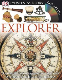 Explorer (DK Eyewitness Books Series)