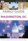 Book Cover Image. Title: Family Guide Washington, DC, Author: DK Publishing