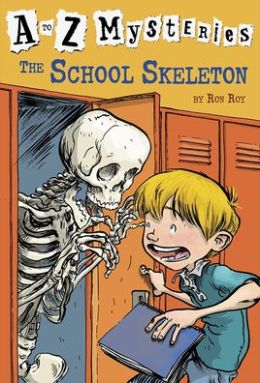 The School Skeleton (A to Z Mysteries Series #19)