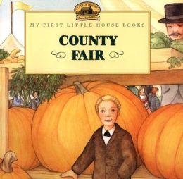 County Fair (My First Little House Books Series)