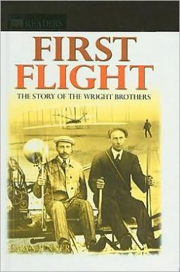 First Flight: The Story of the Wright Brothers (DK Readers Level 4 Series)