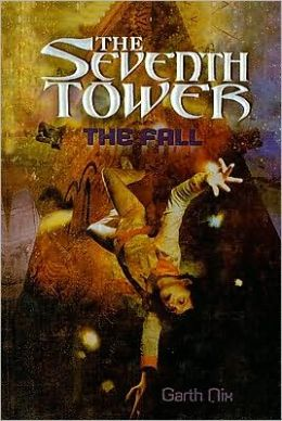 The Fall (Seventh Tower Series #1)