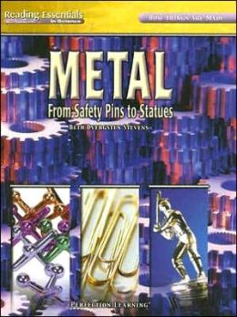 Metal: From Safety Pins to Statues