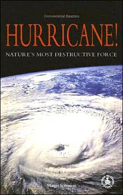 Hurricane!: Nature's Most Destructive Force