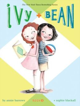 Ivy and Bean (Ivy and Bean Series #1)