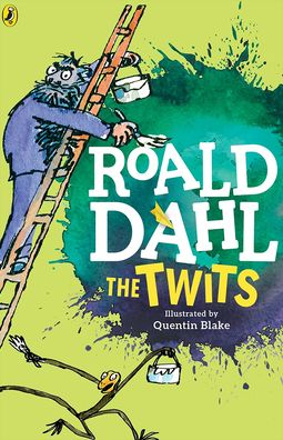 The Twits by Roald Dahl | 9780756982348 | Hardcover ...