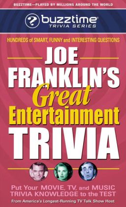 Joe Franklin's Great Entertainment Trivia