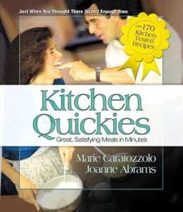 Kitchen Quickies: Great, Satisfying Meals in Minutes